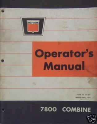 Primary image for Oliver 7800 Combine Operator's Manual - Original