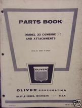 Oliver 35 Combine Parts Manual With Attachment Parts - $24.00