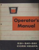 Oliver 531, 541, 561 Corn Heads Operator's Manual - $15.00