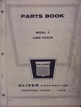 Oliver Model 3 Pull-Type Corn Picker Parts Manual - $15.00