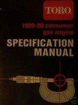 Toro Gas Engine Specifications Manual 1989-1990 - $19.99