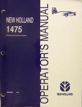 New Holland 1475 Mower Conditioner Operator's Manual - $21.00