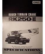 Kobelco RK250-II Rough Terrain Crane Brochure - $10.00