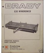 Brady 630 Windrower Parts/Operator's Manual - $12.49
