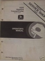 John Deere 450G String Trimmer Operator's Manual - s/n 5101 and above - $12.00
