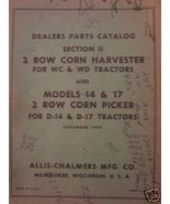 Allis Chalmers WC, WD, D14, D17 Mounted Corn Picker Parts Manual - $18.00