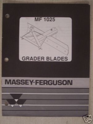 Primary image for Massey Ferguson 1025 Scrape Blade Operators Manual - 1991