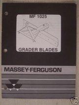 Massey Ferguson 1025 Scrape Blade Operators Manual - 1991 - $10.00