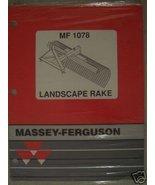 Massey Ferguson 1078 Landscape Rake Operators Manual - $10.00