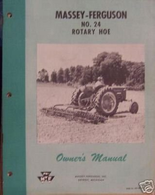 Primary image for Massey Ferguson 24 Rotary Hoe Owner's Manual - 1958
