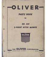 Oliver 320 Sickle Mower Parts Manual - Original - $13.00