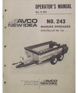 New Idea 243 Manure Spreader Operator Manual - $12.00