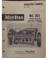 New Idea 203 Manure Spreaders Operator and Parts Manual - $13.00