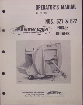 Primary image for New Idea 622, 621 Forage Blowers Parts and Operator's Manual