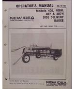 New Idea 407,406 Hydraulic & Belt Drive Rake Operator Manual - $13.00