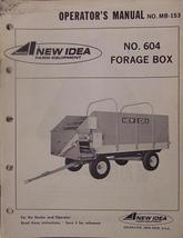 New Idea 604 Forage Wagon Box Operator and Parts Manual - $7.00