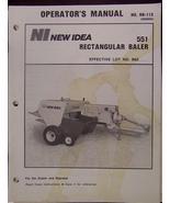 New Idea 551 Rectangular Baler Operator's Manual - $16.00