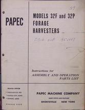Papec 32F, 32P Forage Harvester Operator & Parts Manual - $17.99
