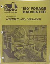 Papec 180 Forage Harvester Operator's Manual - $16.99