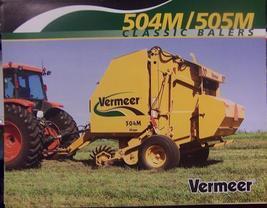 2006 Vermeer 504M, 505M Round Balers Brochure - $7.00