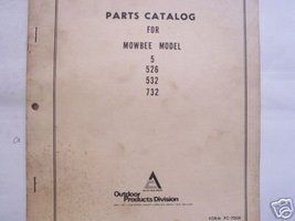 Allis Chalmers Mowbee 5, 526, 532, 732 Mowers Parts Manual - $10.00