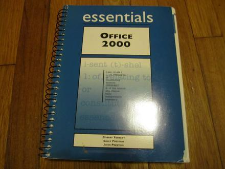 Essentials: Office 2000 by Robert Ferrett, Sally Preston and John Preston (19...