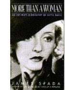 More Than a Woman An Intimate Biography of Bette Davis James Spada - $15.00