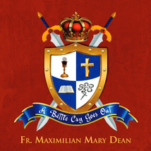 A Battle Cry Goes Out - CD by Fr. Maximilian Mary Dean