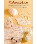 Y489 Crochet PATTERN ONLY Ribbons & Lace Baby B... - $7.45