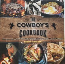 The Cowboy's Cookbook by Sherry Monahan, new - $9.95