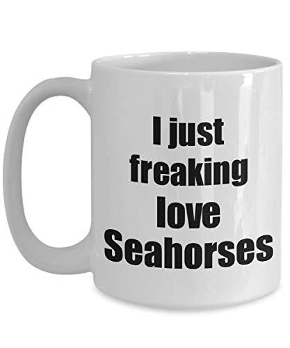 Primary image for Seahorse Mug I Just Freaking Love Seahorses Lover Funny Gift Idea Coffee Tea Cup