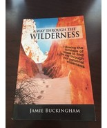 Our Way Through The Wilderness BOOK By Jamie Buckingham #10 - $5.89