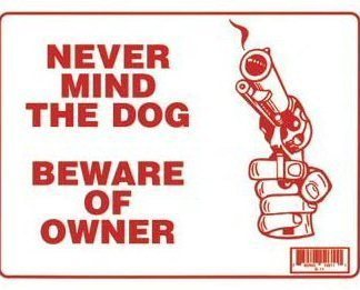Beware of Owner's Gun