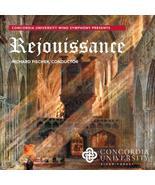 Rejouissance [Audio CD] Concordia University Wind Symphony; Claude T. Sm... - $11.26