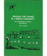 STRUGGLE FOR CHANGE IN A NUBIAN COMMUNITY (1977) John G. Kennedy EXCELLENT! - $19.99