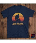 Hide and seek champion shirt bigfoot Funny gift idea, Men, Women, Unisex... - $19.99+