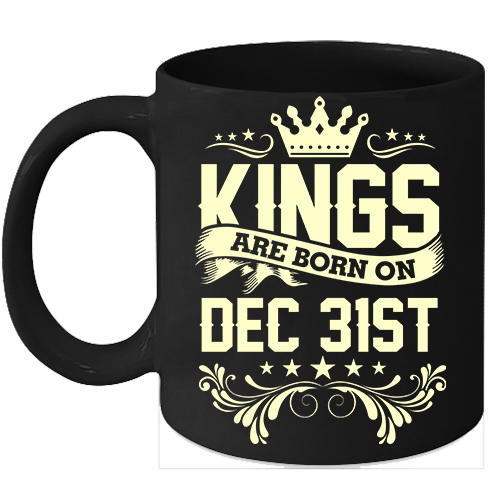 Primary image for Kings Are Born On December 31st Birthday 11oz Coffee Mug Gift