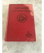 Dave Dawson On Guadalcanal by R. Sidney Bowen;1943 Stained Cover - $7.00
