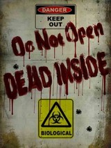 Do Not Enter Dead Inside Halloween Apocalypse Biological Danger Decor Me... - $16.95