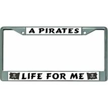 a pirates life for me logo flag symbol chrome license plate frame made i... - $28.49