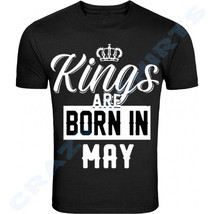 KINGS ARE BORN IN MAY BIRTHDAY MONTH HUMOR MEN BLACK T-SHIRT FATHER'S DAY - $7.42+