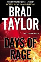 Days of Rage (A Pike Logan Thriller) [Hardcover] Taylor, Brad