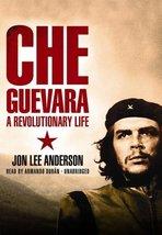 Che Guevara: A Revolutionary Life [Dec 15, 2008] John Lee Anderson and A... - $25.00