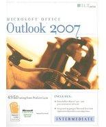 Outlook 2007: Intermediate, Student Manual (ILT) Long, Linda - $12.86