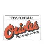 1983 Baltimore Orioles Multi Fold Pocket Schedule  - $3.96