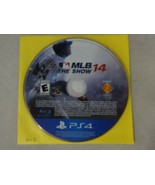 EUC MLB The Show 14 Sony Playstation 4 PS4 Game Disc Only Free Ship - $13.85