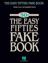 The Easy Fifties Fake Book (Fake Books) [Paperback] Hal Leonard Corp. - $14.60