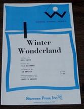 Winter Wonderland, Felix Bernard, Dick Smith,  1948  OLD SHEET MUSIC - C... - $5.93