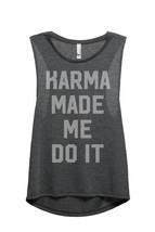 Thread Tank Karma Made Me Do It Women's Sleeveless Muscle Tank Top Tee Charcoal  - $24.99+