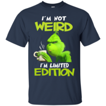 Grinch I'm Not Weird I'm Limited Edition G200 Navy Cotton T-Shirt - $21.00+